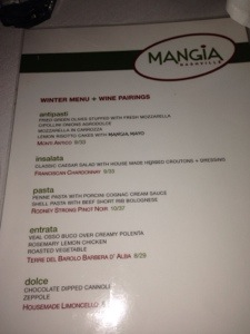 The menu at Mangia. You did not get to order off the menu, it was not either or, it was ALL of that food!