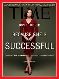 Sheryl Sandberg on the cover of Time Mach 2013. The title speaks to success and like-ability! Photo courtesy Forbes.com